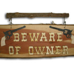 Beware of Onwer